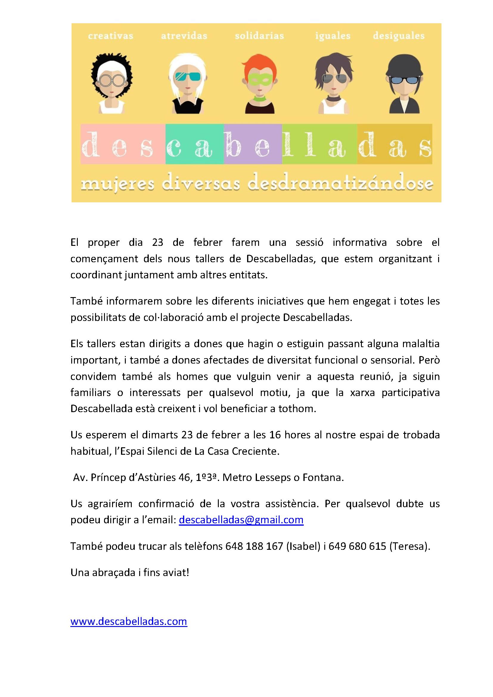 Les Descabelladas realitzen una xerrada informativa el dijous 23 de febrer sobre l'inici dels nous tallers