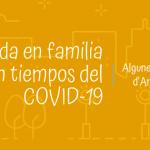 La vida en familia en tiempos del COVID-19