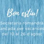 La Secretaria de CIPAIS romandrà tancada del 10 al 26 d'agost